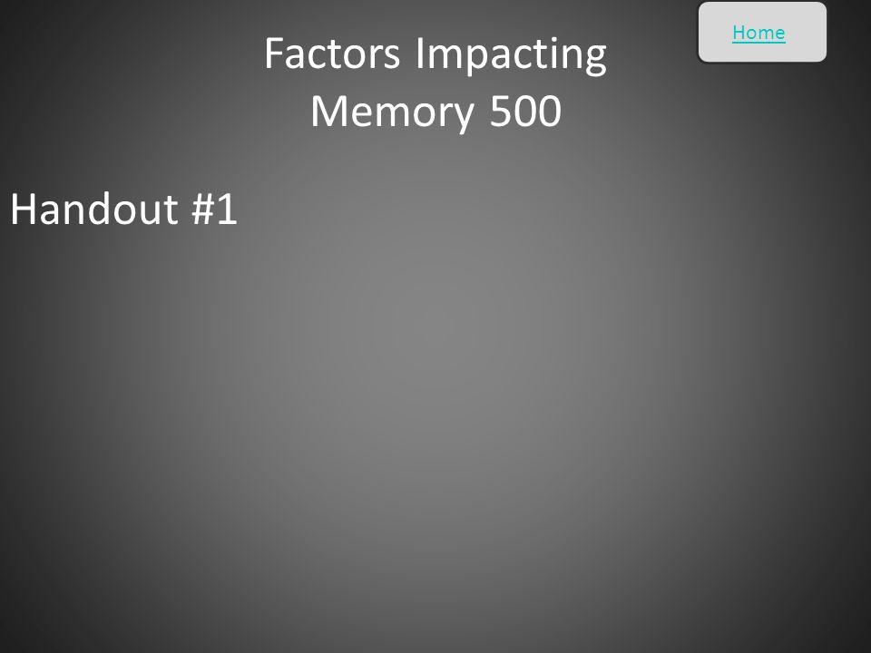 Factors Impacting Memory 500