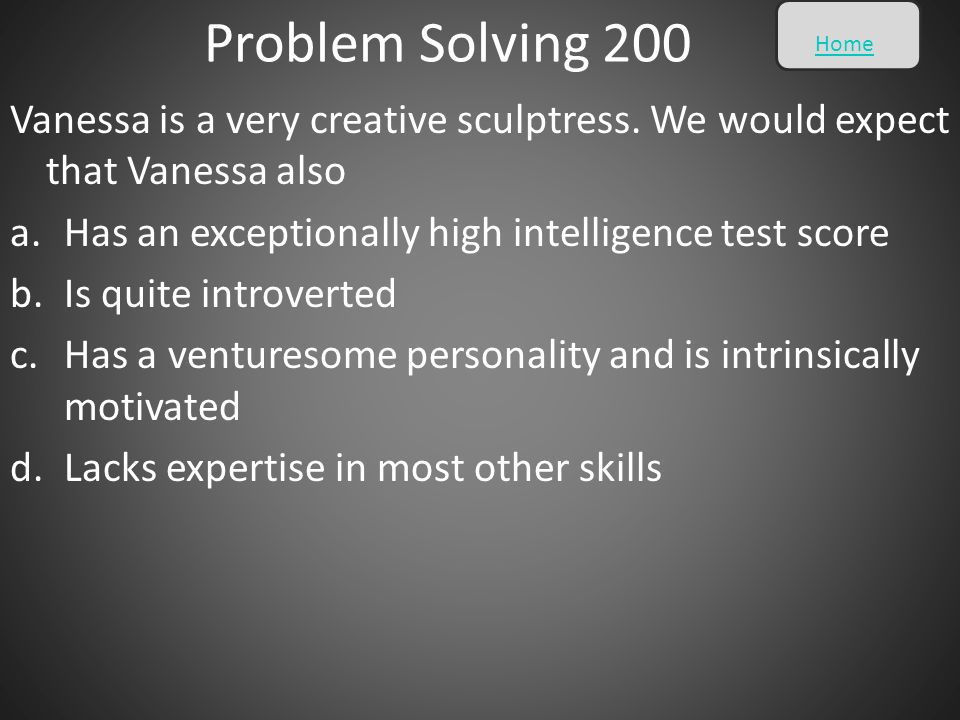 Problem Solving 200 Home. Vanessa is a very creative sculptress. We would expect that Vanessa also.