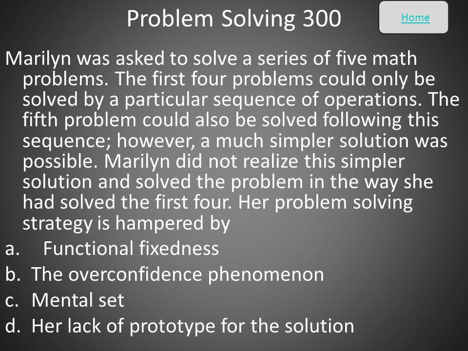 Problem Solving 300 Home.