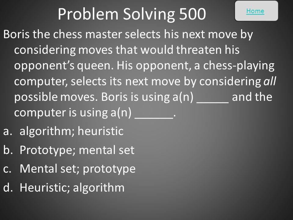Problem Solving 500 Home.