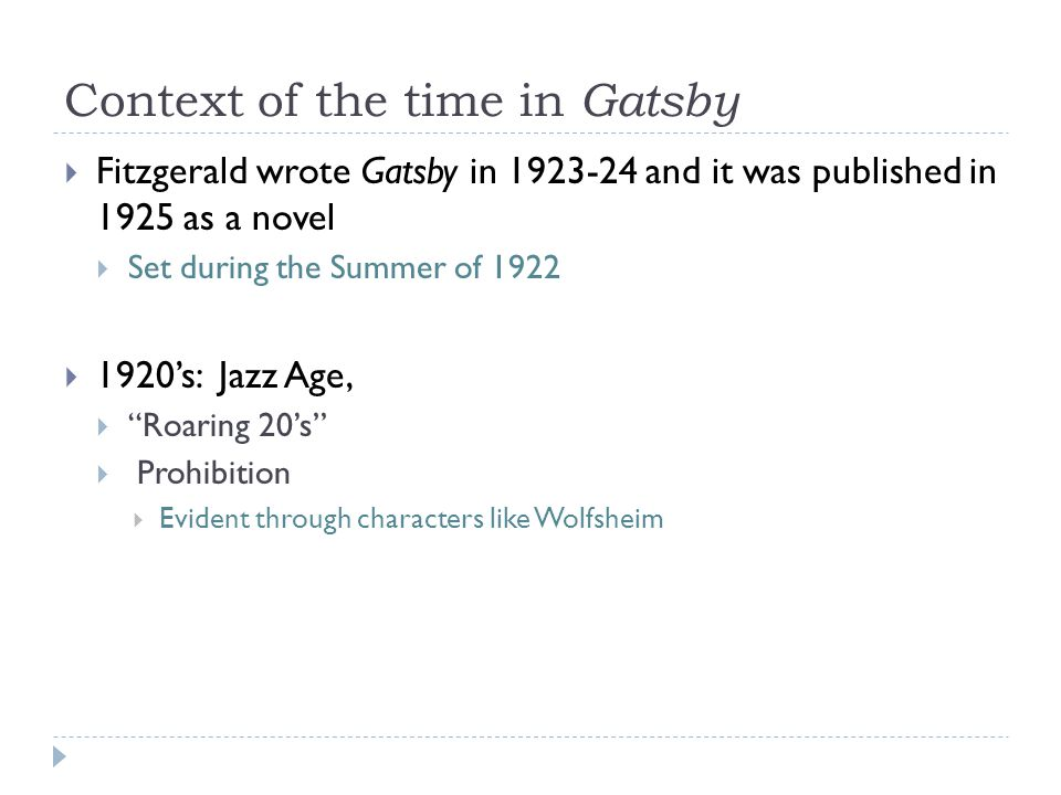 Context of the time in Gatsby