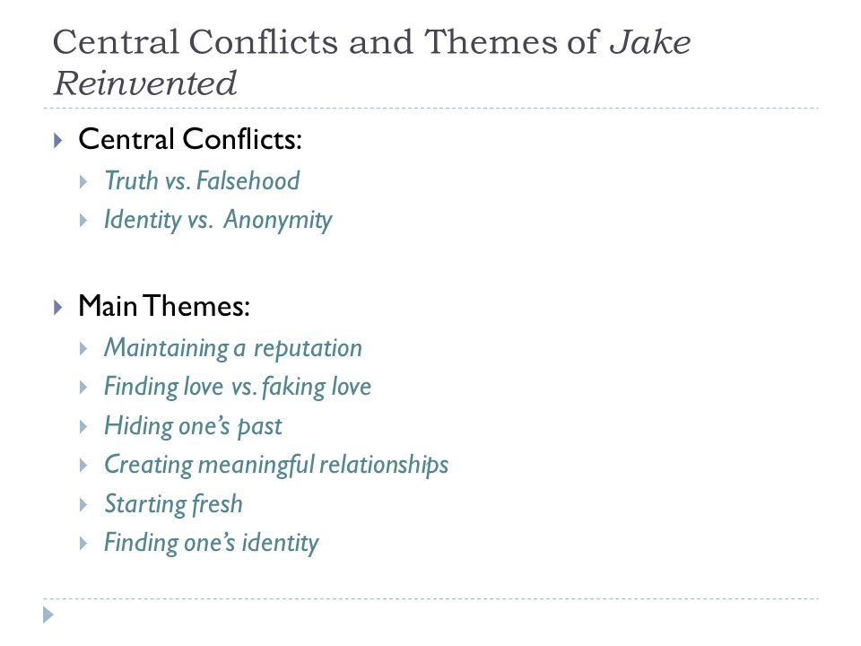 Central Conflicts and Themes of Jake Reinvented