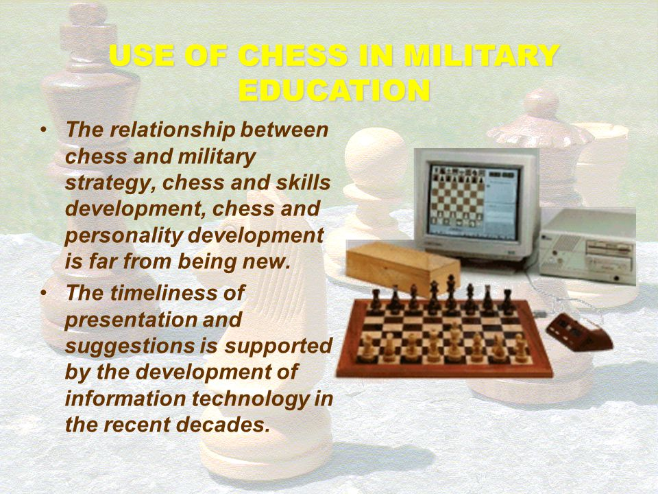 USE OF CHESS IN MILITARY EDUCATION