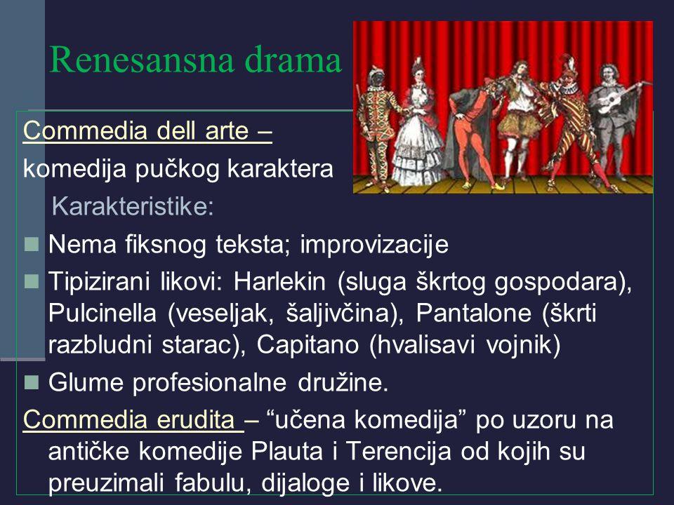 Renesansna drama Commedia dell arte – komedija pučkog karaktera