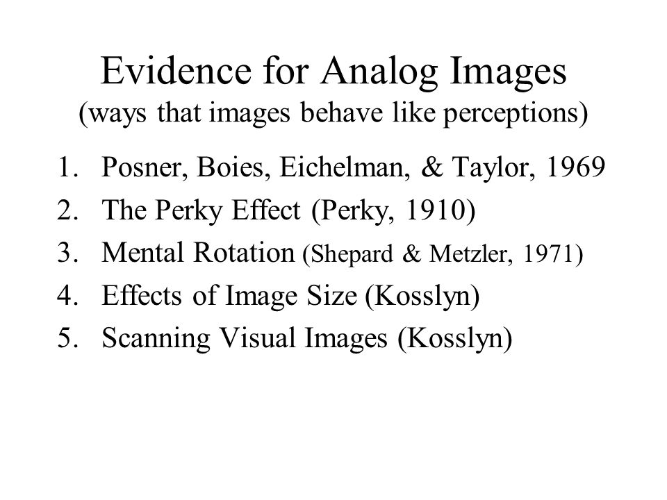 Evidence for Analog Images (ways that images behave like perceptions)