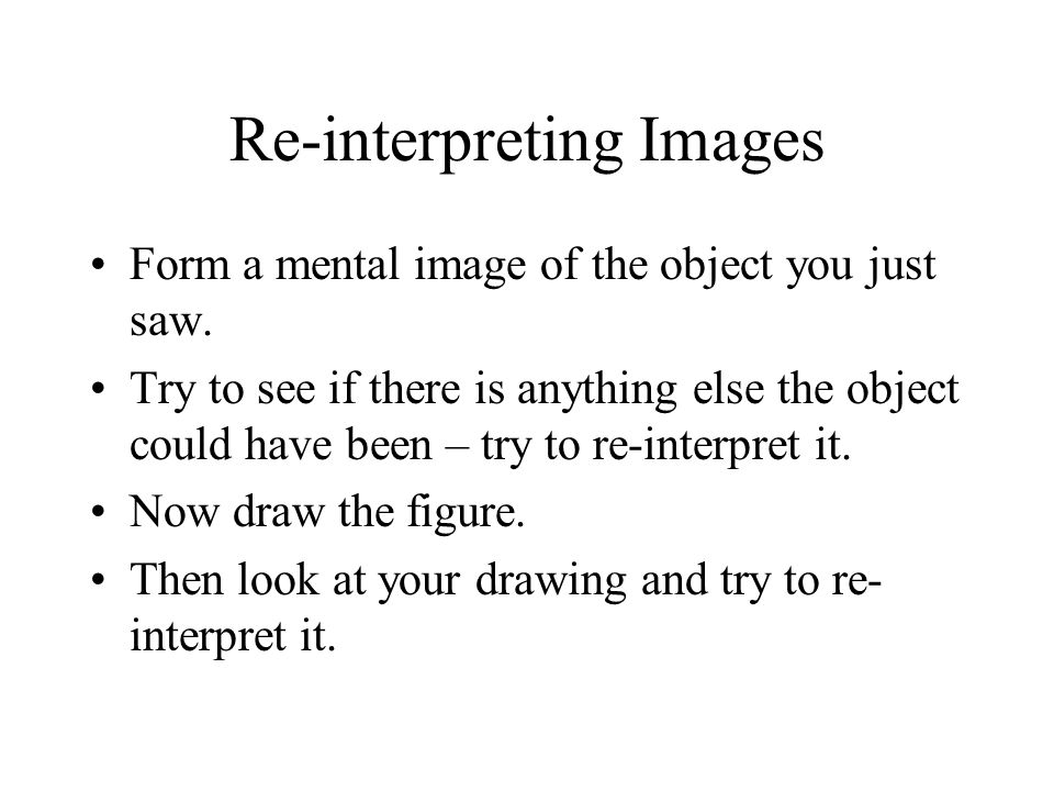 Re-interpreting Images