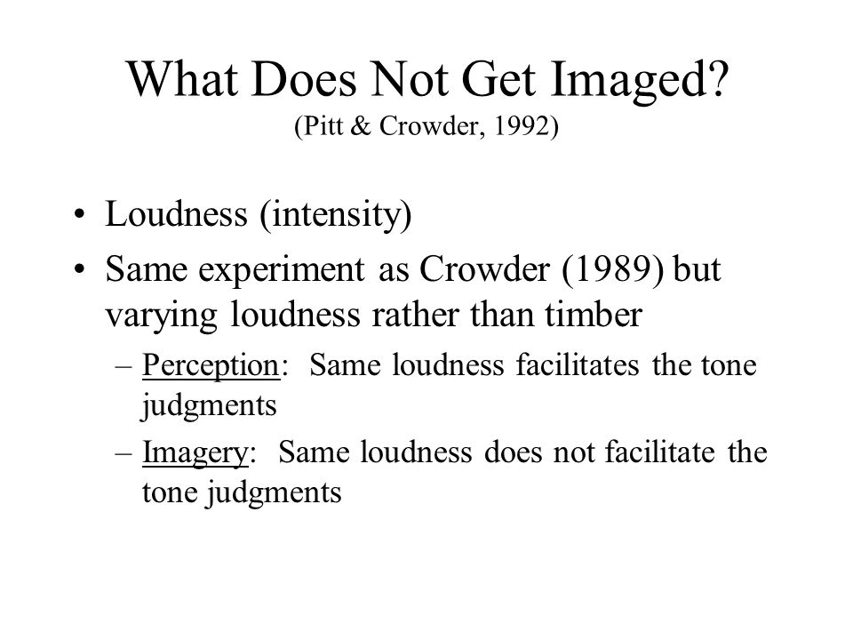 What Does Not Get Imaged (Pitt & Crowder, 1992)