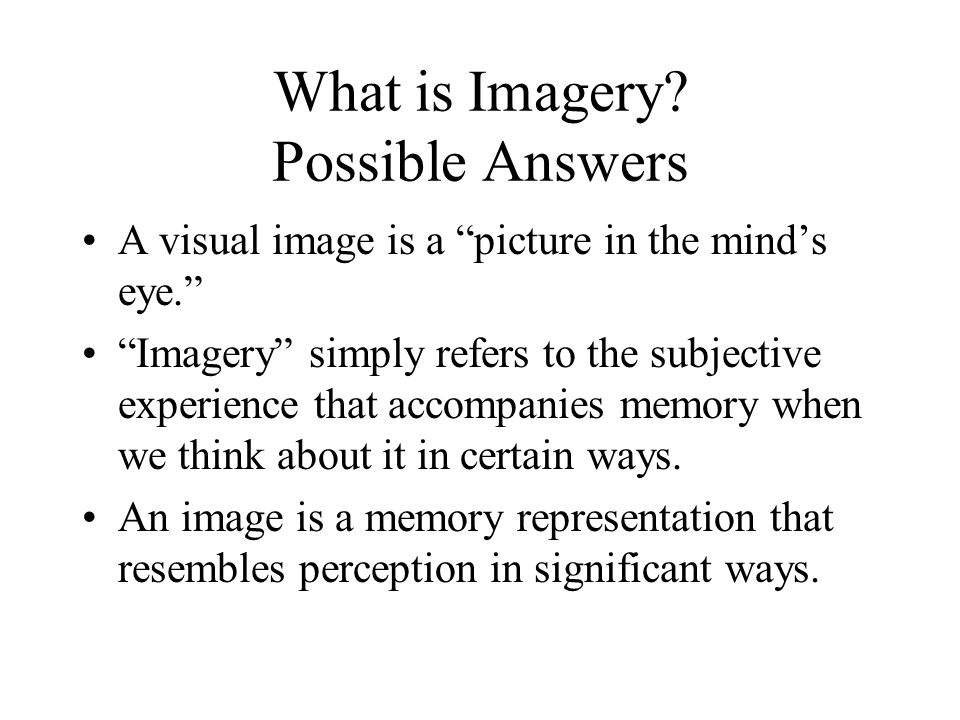 What is Imagery Possible Answers