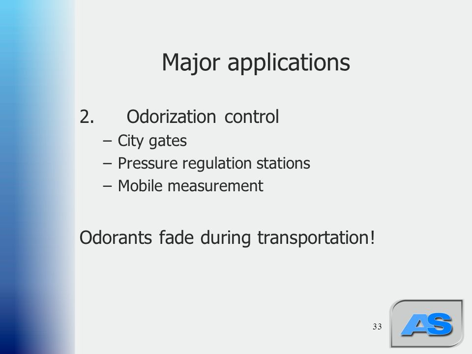 Major applications 2. Odorization control