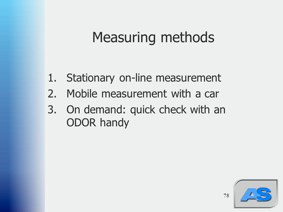 Measuring methods Stationary on-line measurement