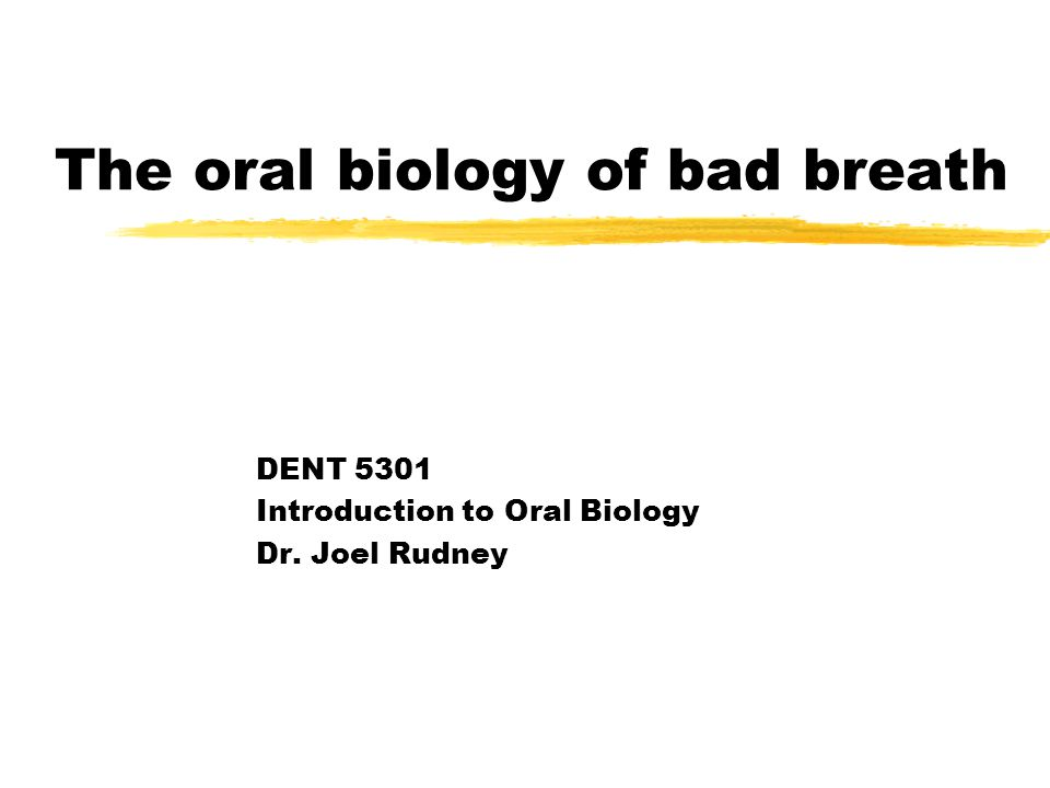 The oral biology of bad breath