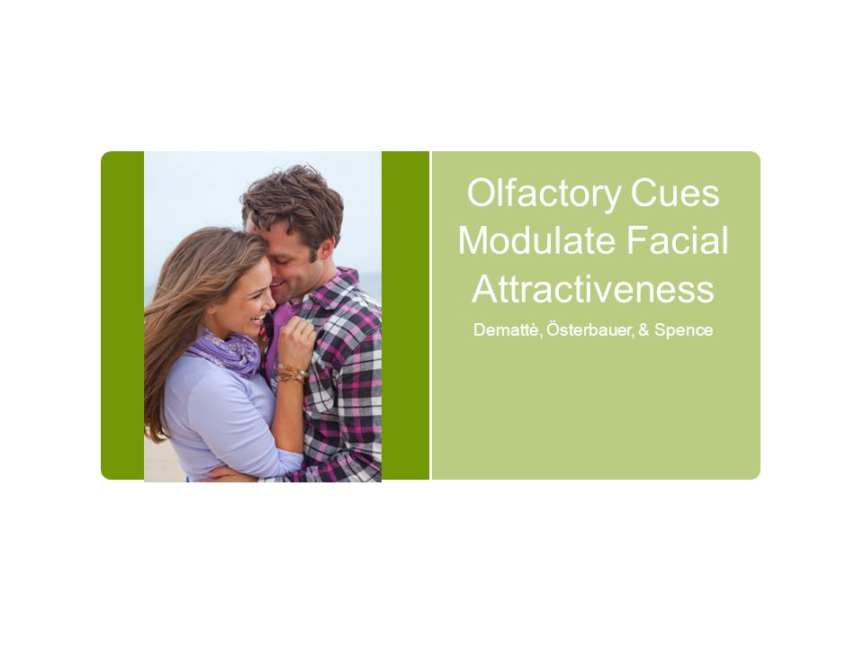 Olfactory Cues Modulate Facial Attractiveness