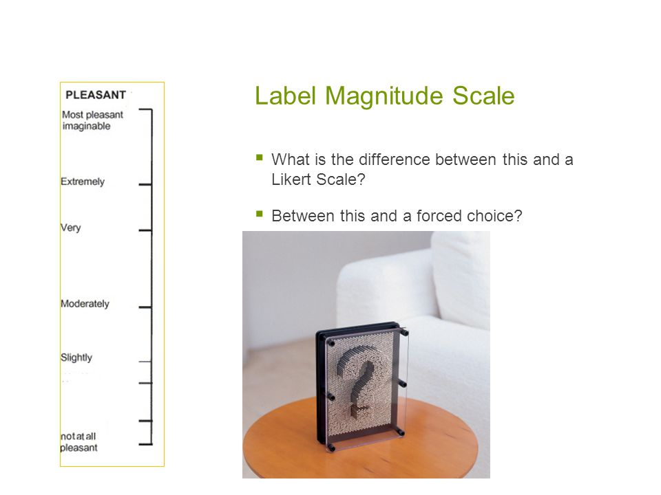 Label Magnitude Scale What is the difference between this and a Likert Scale.