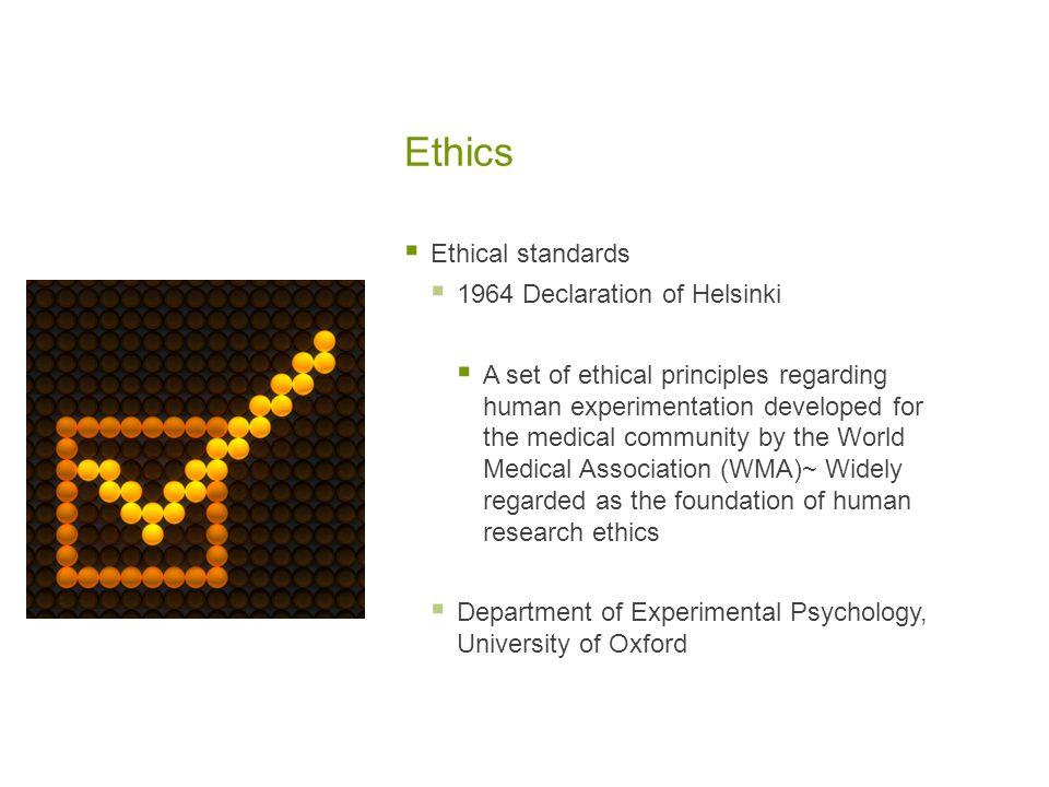 Ethics Ethical standards 1964 Declaration of Helsinki