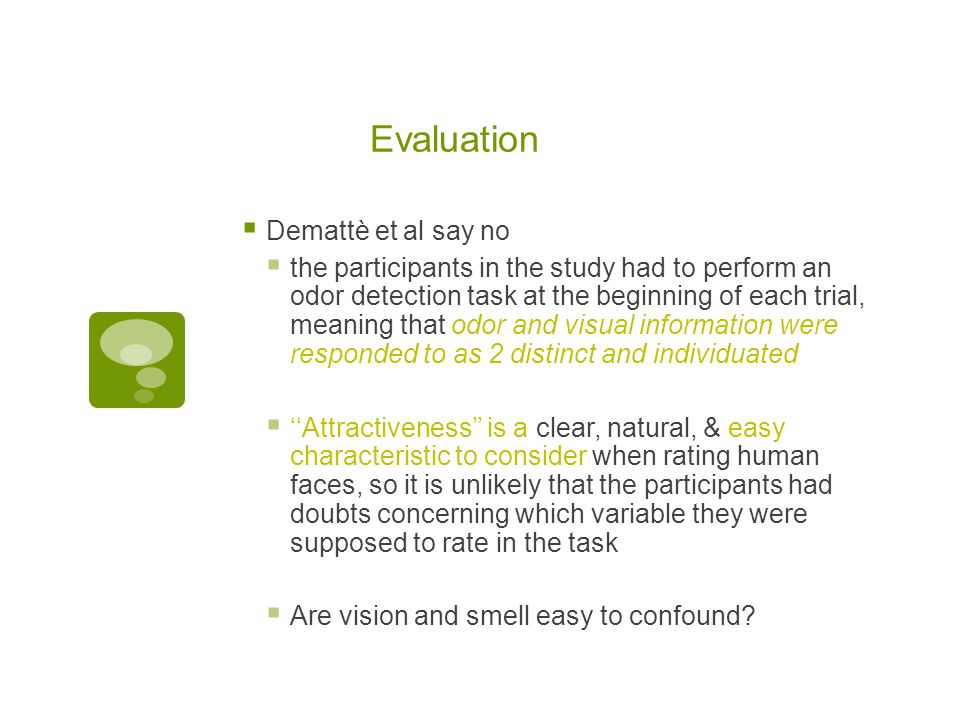 Evaluation Demattè et al say no