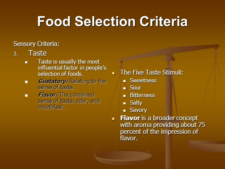 Food Selection Criteria