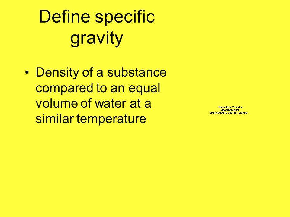 Define specific gravity