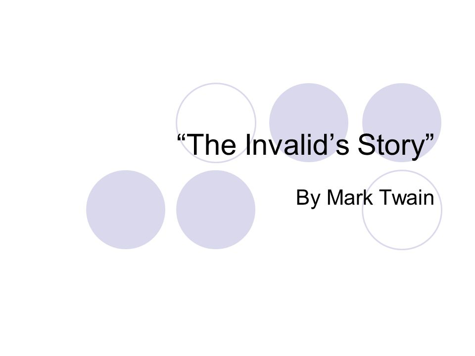 The Invalid's Story By Mark Twain