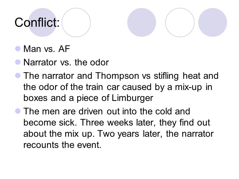 Conflict: Man vs. AF Narrator vs. the odor