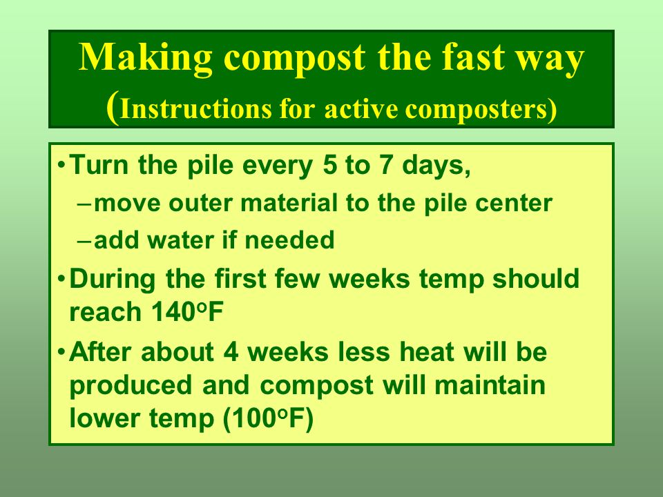 Making compost the fast way (Instructions for active composters)