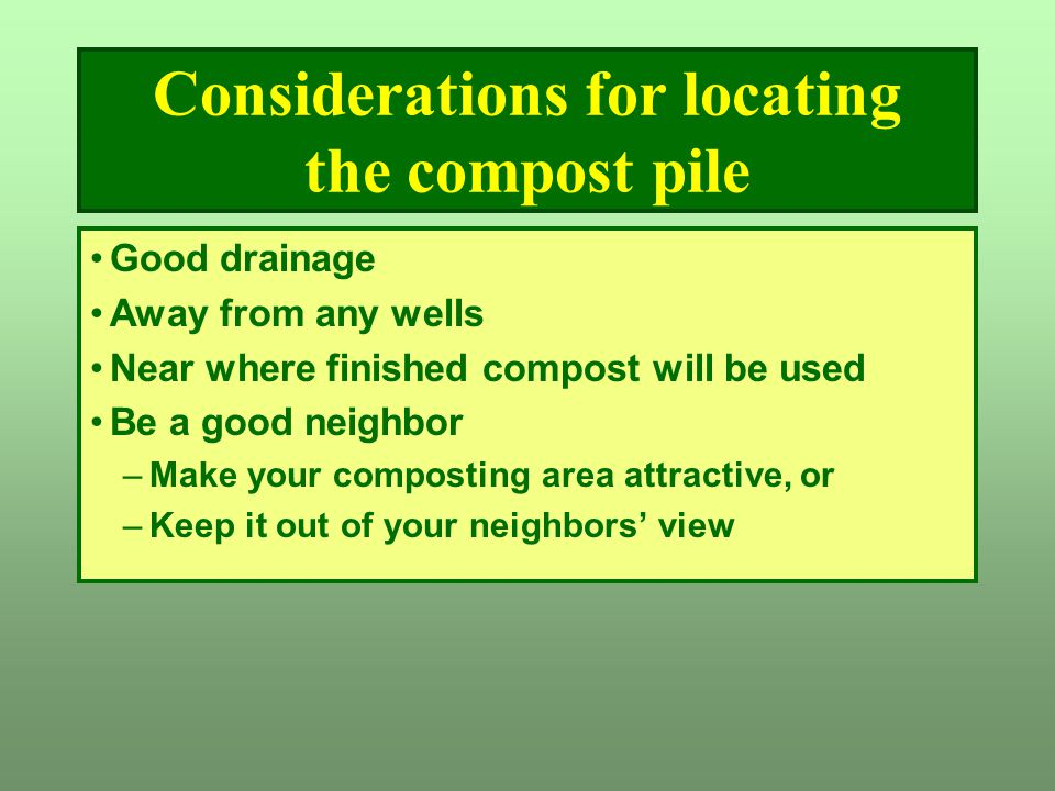 Considerations for locating the compost pile