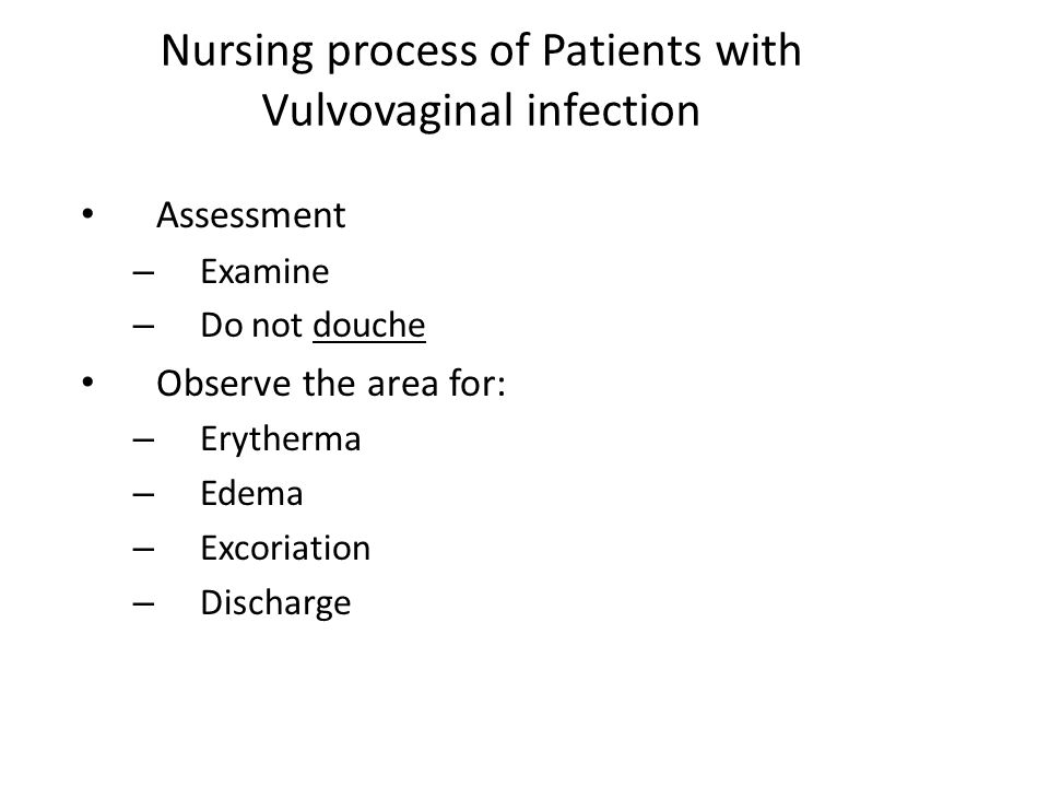 Nursing process of Patients with Vulvovaginal infection