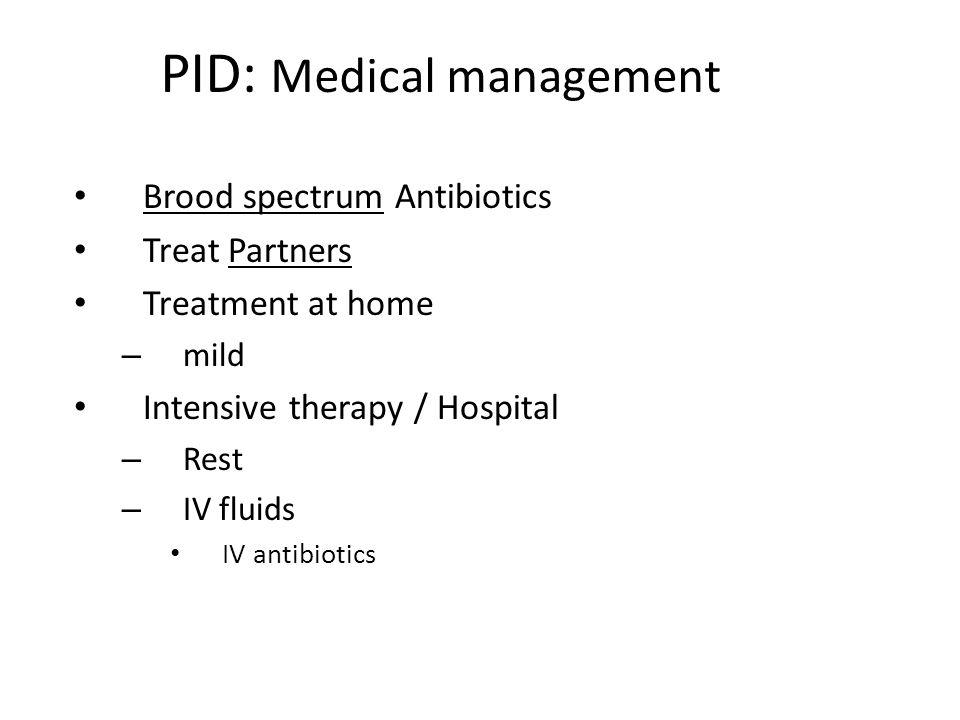 PID: Medical management