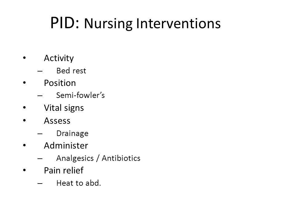 PID: Nursing Interventions