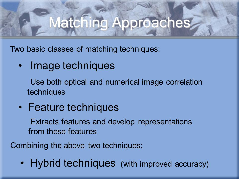 Matching Approaches Image techniques