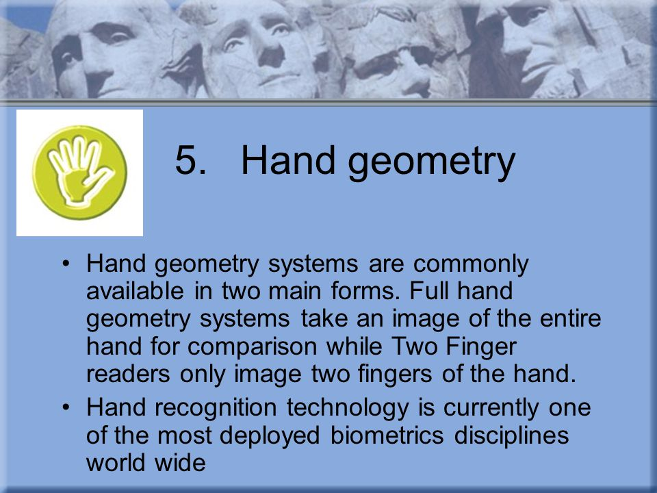 5. Hand geometry
