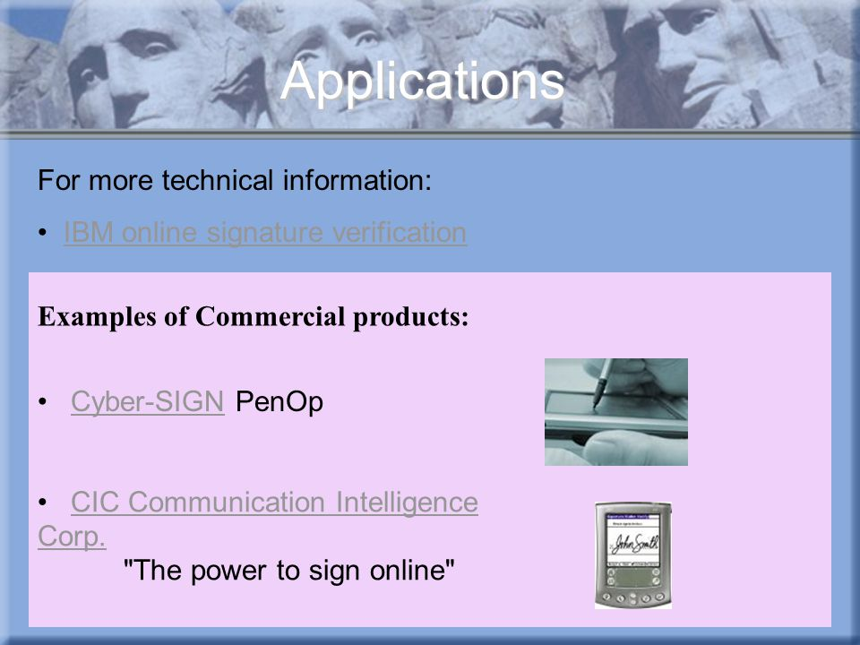 Applications For more technical information: