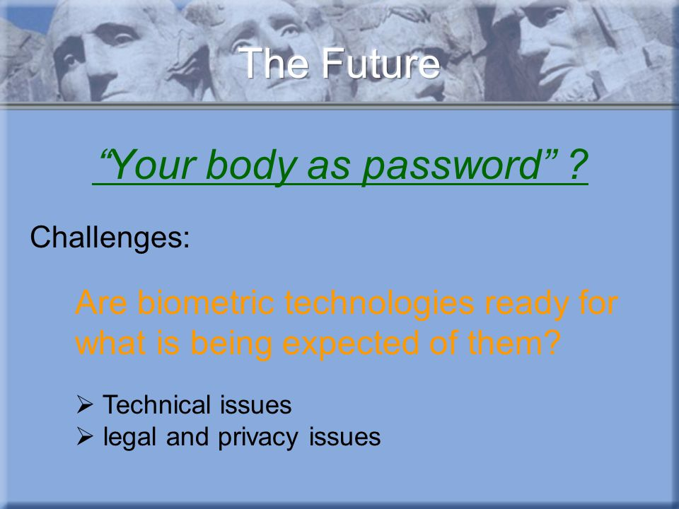 Your body as password