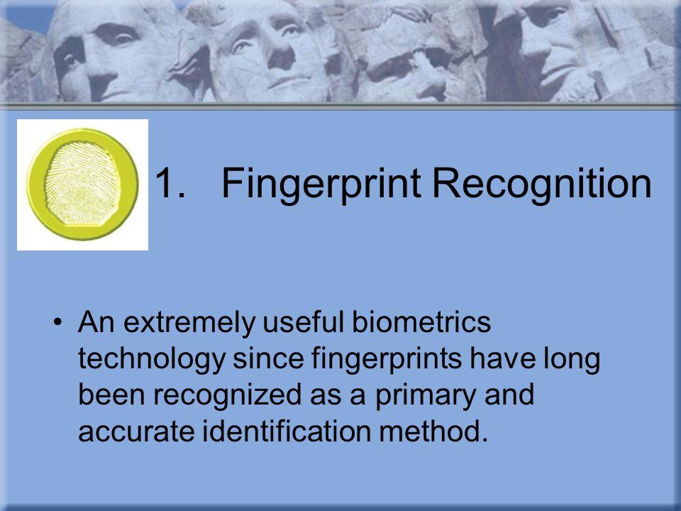 1. Fingerprint Recognition