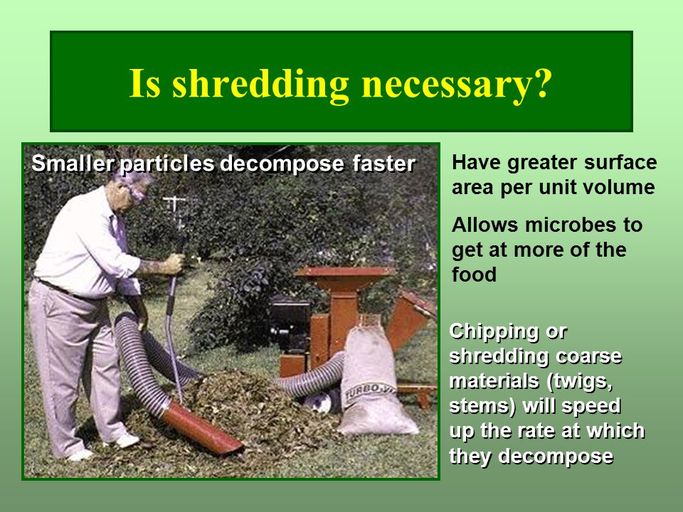 Is shredding necessary