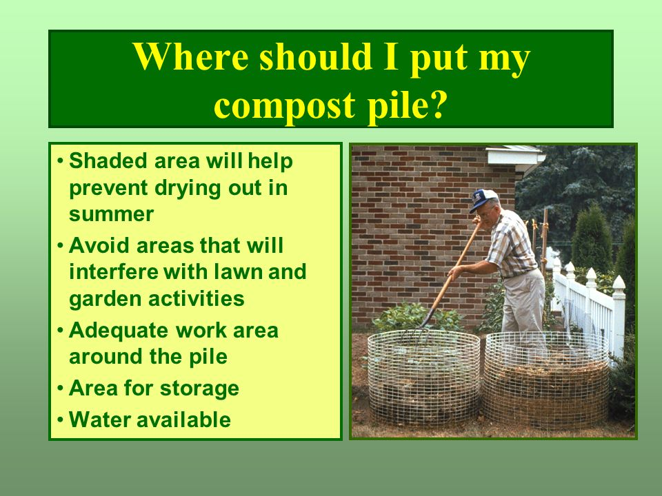 Where should I put my compost pile