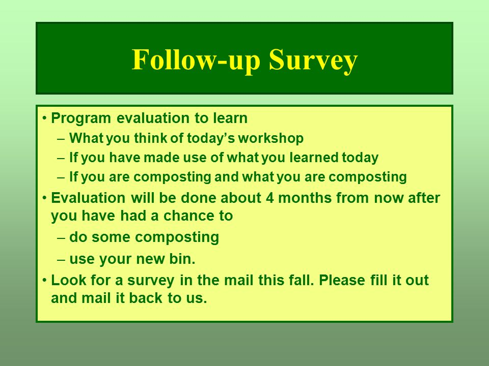 Follow-up Survey Program evaluation to learn
