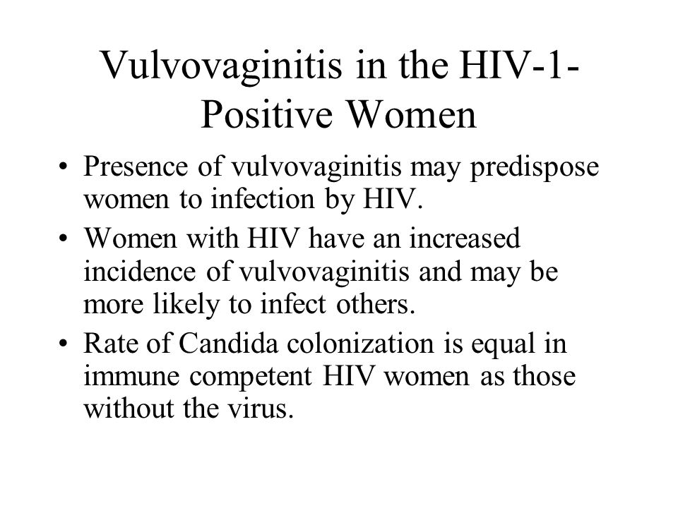 Vulvovaginitis in the HIV-1-Positive Women