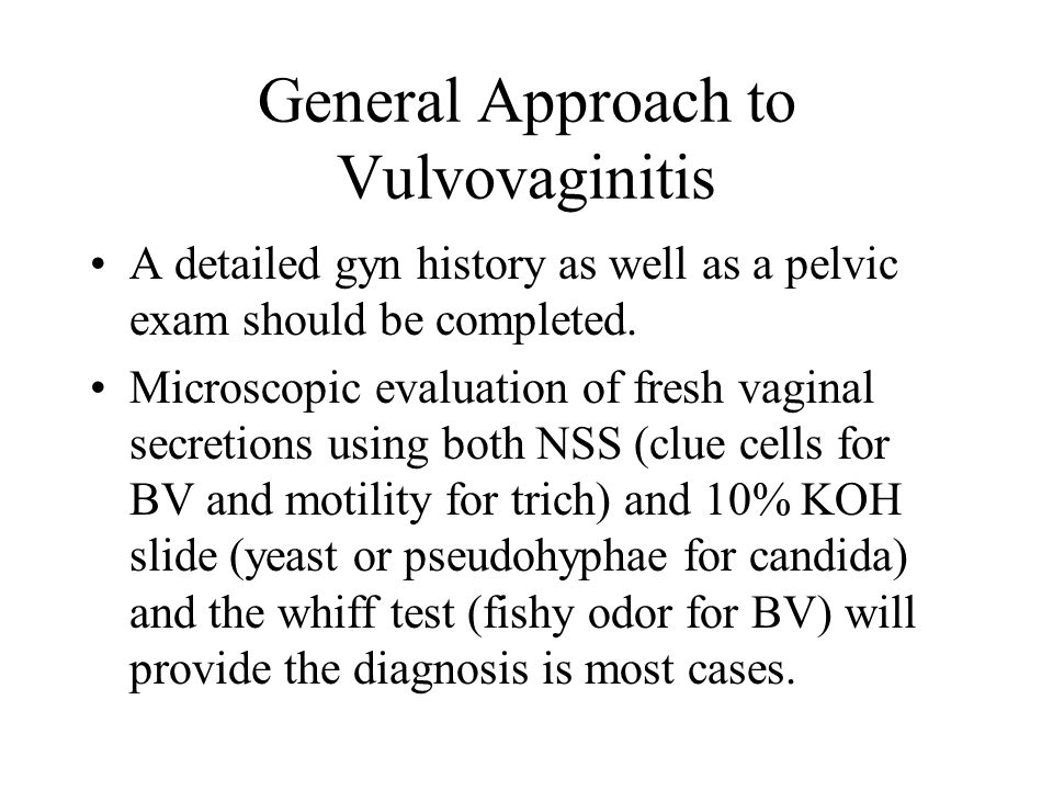 General Approach to Vulvovaginitis