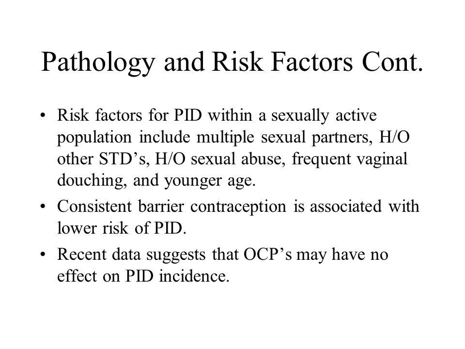 Pathology and Risk Factors Cont.