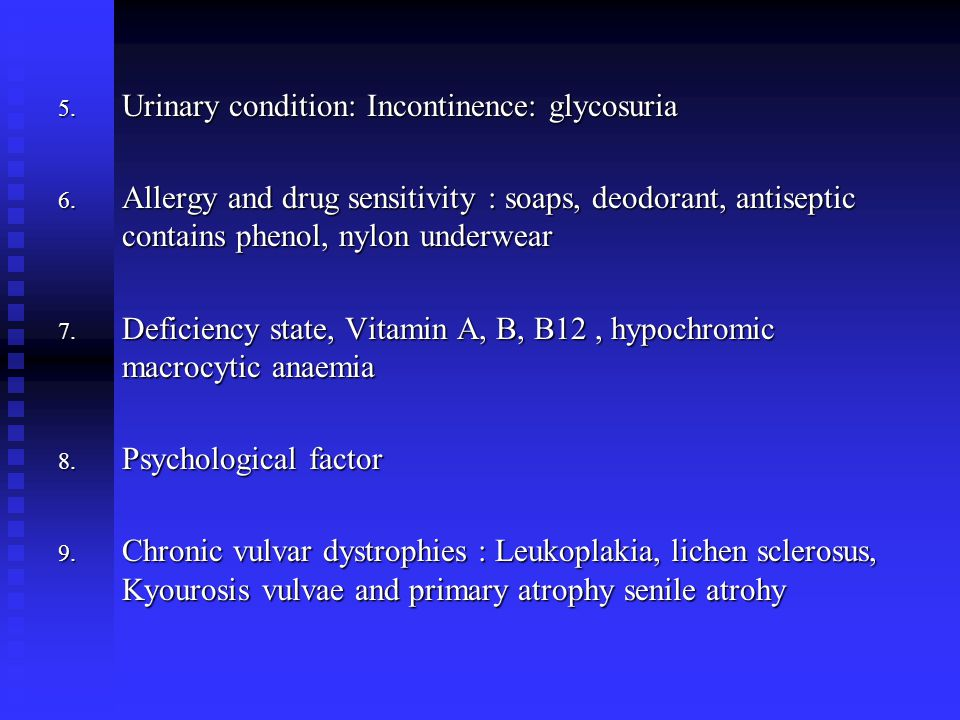 Urinary condition: Incontinence: glycosuria