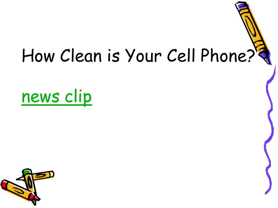 How Clean is Your Cell Phone