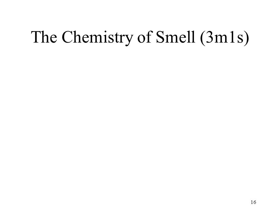 The Chemistry of Smell (3m1s)