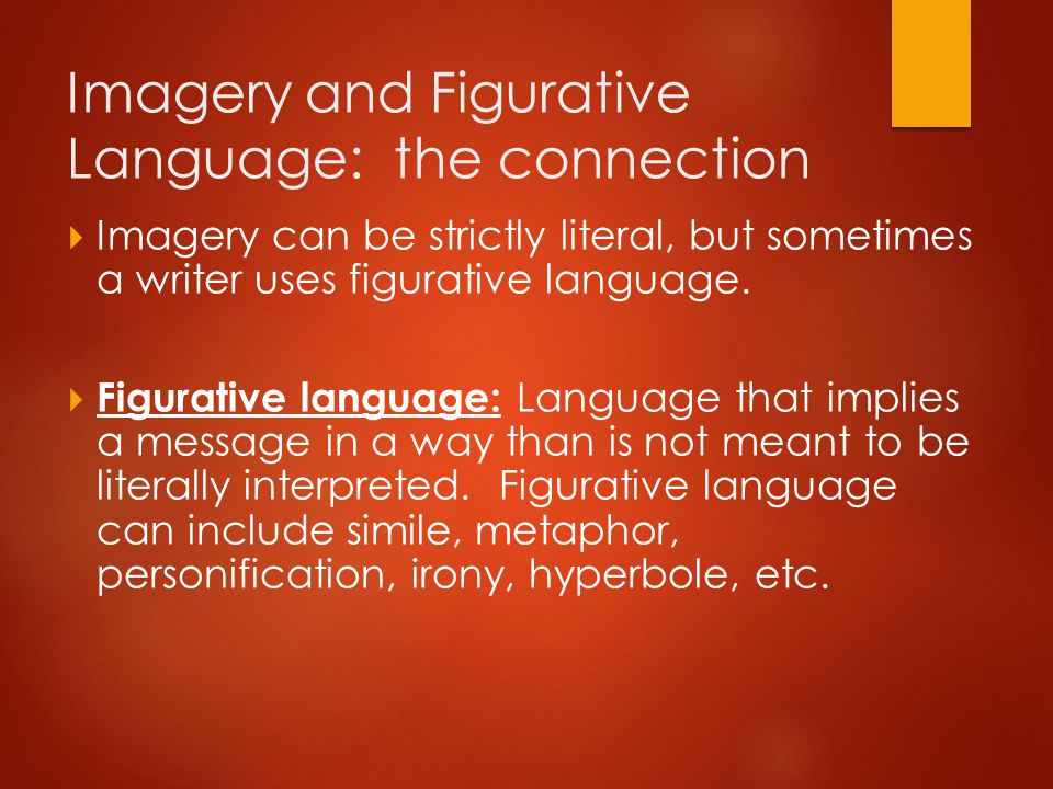 Imagery and Figurative Language: the connection