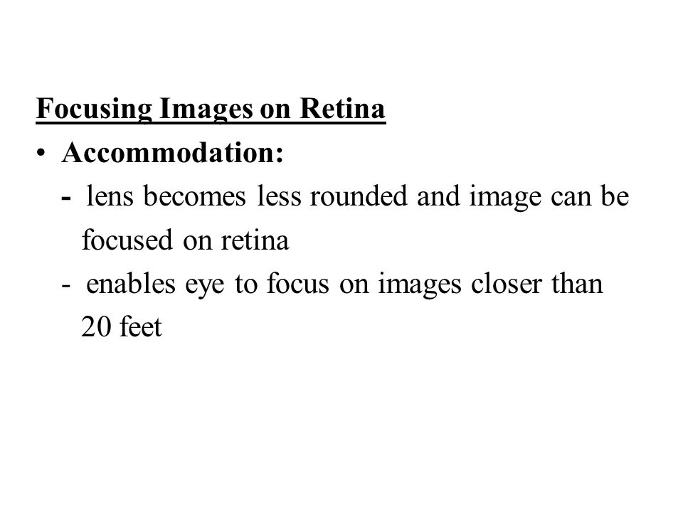 Focusing Images on Retina