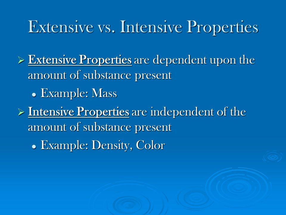 Extensive vs. Intensive Properties