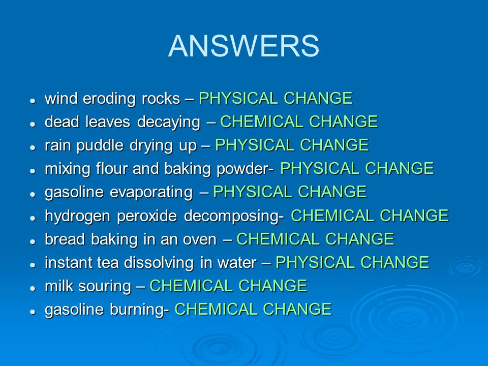 ANSWERS wind eroding rocks – PHYSICAL CHANGE