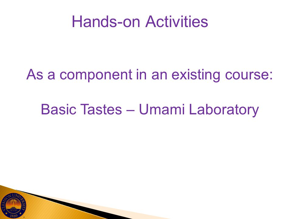 Hands-on Activities As a component in an existing course: