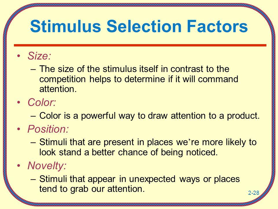Stimulus Selection Factors