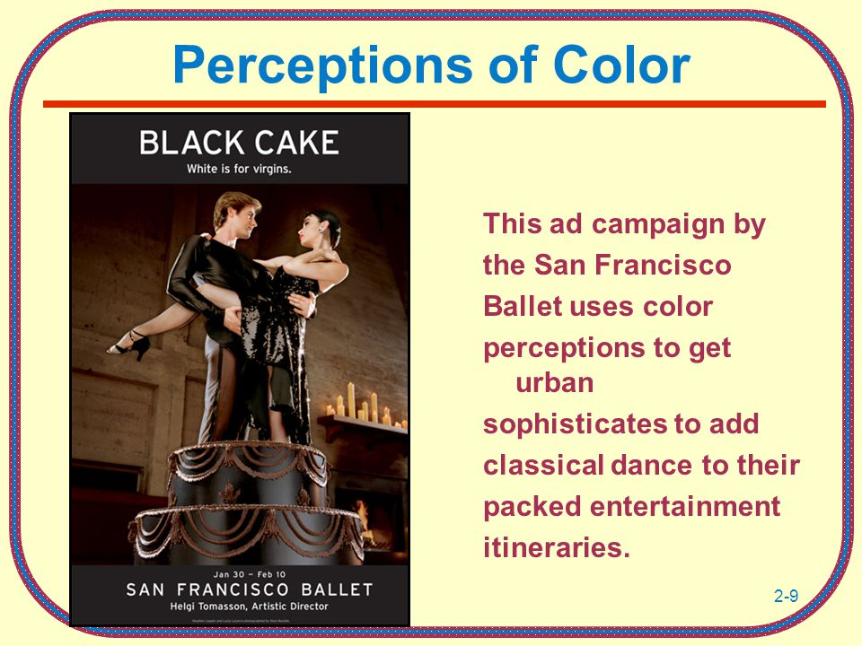 Perceptions of Color This ad campaign by the San Francisco