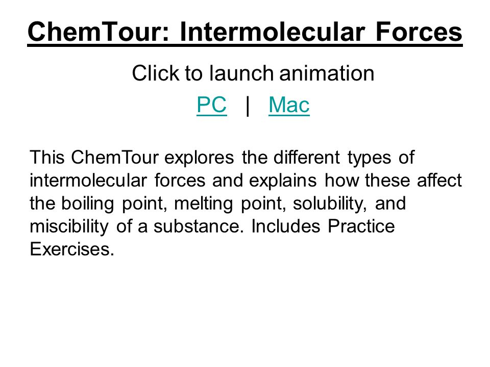 ChemTour: Intermolecular Forces